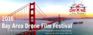 2016 Bay Area Drone Film Festival